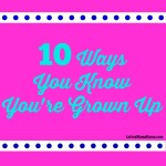 10 ways you know